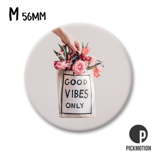 Pickmotion - Good vibes only kukkakassi magneetti, Putinki